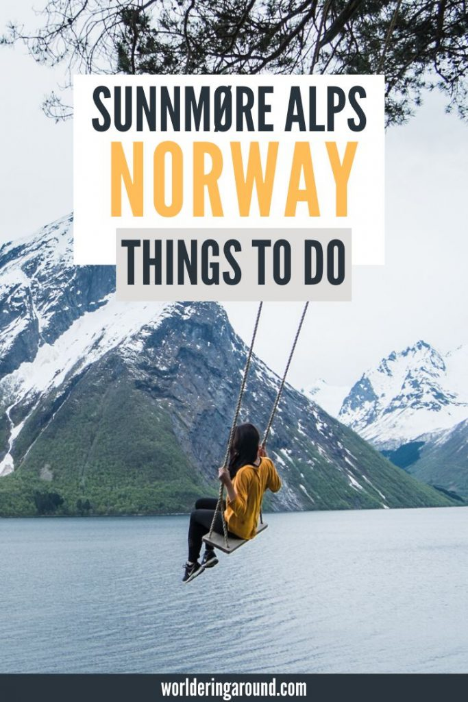 The best things to do in Sunnmore Alps in Norway near Alesund and Geirangerfjord. Find the magical swing in Hjørundfjord, go hiking in Sunnmøre Alps, try fjord fishing, stay in Norwegian hytte, take a fjord cruise, go skiing and more! | Worldering around #sunnmore #moreogromsdal #westNorway #Norway #visitNorway #alps #mountains #hiking #Geirangerfjord #Hjørundfjord #outdoors