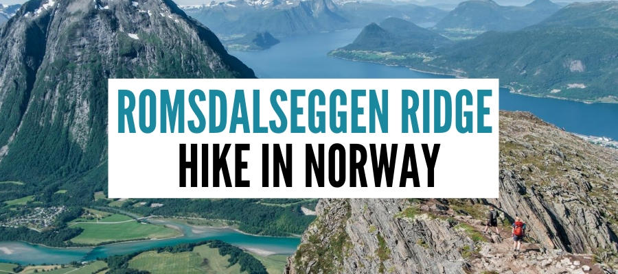 Romsdalseggen Ridge in Norway – Guide to The Most Beautiful Hike In Norway