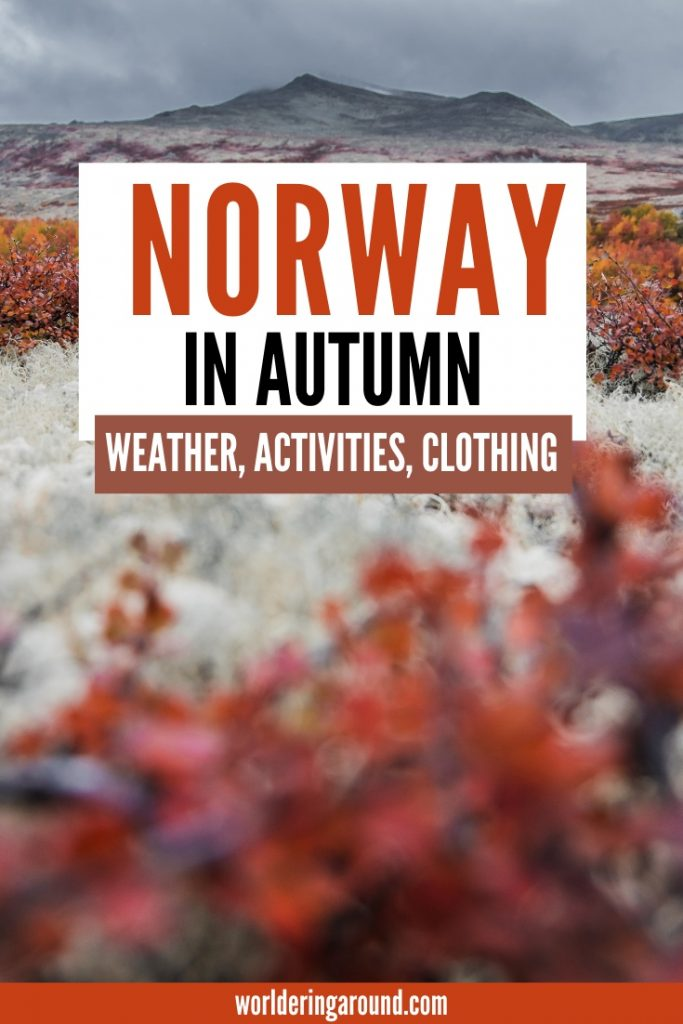 Norway in autumn - what to do in Norway in the fall, the weather in autumn in Norway, what clothes to wear and pack + more #norway #fall #autumn #scandinavia