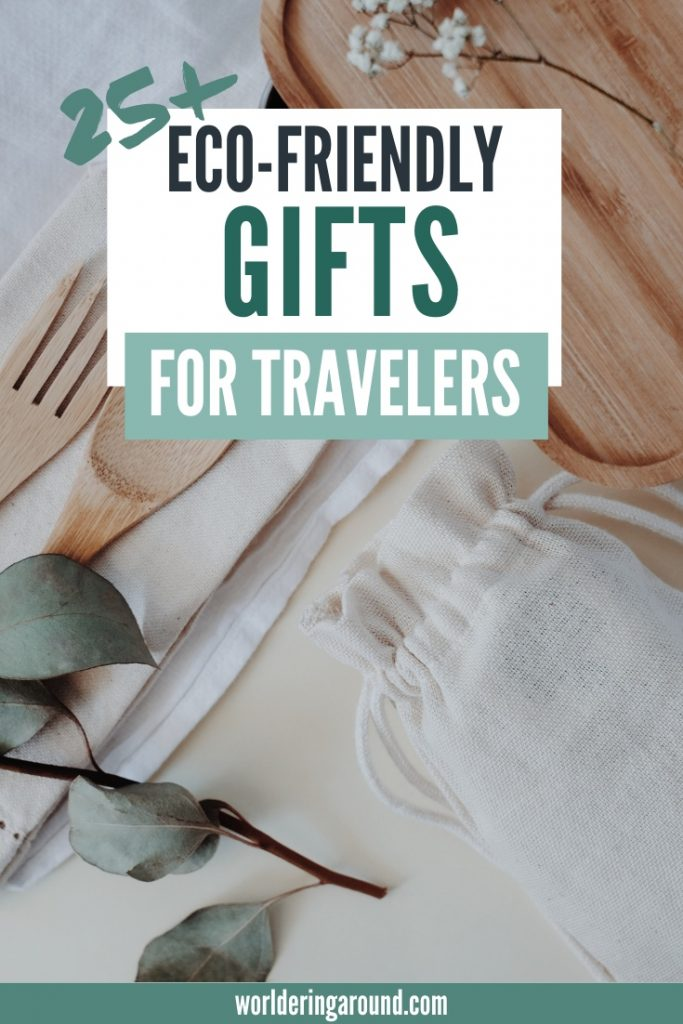 Eco-friendly and sustainable gifts for travelers for every budget. Eco-friendly gifts and products for travelers, so your friends and the Earth can all be happy ;-) Eco-friendly gift ideas for women and men, with sustainable wrapping, eco-friendly gifts for Christmas for him and her | Worldering around #sustainable #ecofriendly #gifts #christmas #travel