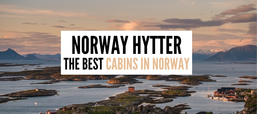 Hytte in Norway – 8 Cute Cabins In Norway You Can Actually Afford