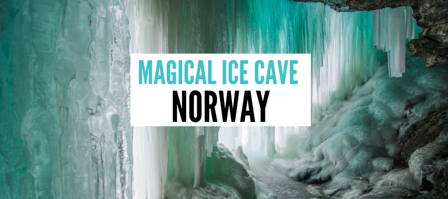 """Ice Church"" Iskjørkja – Secret Ice Cave in Norway You Have To See"