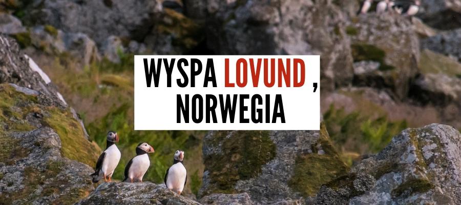"""Wyspa Lovund w Norwegii – Setki Maskonurów, """"Rybny"""" Golf i Wyjątkowy Hotel"""